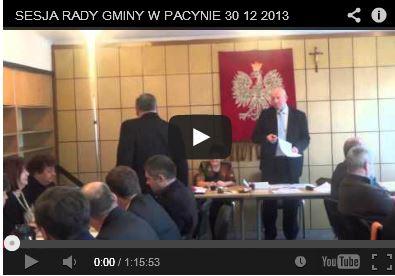 Sesja Rady Gminy Pacyna – 30 grudnia 2013 [wideo]
